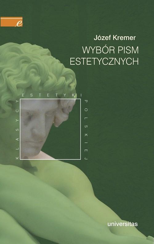 okładka Wybór pism estetycznych, Książka | Kremer Józef