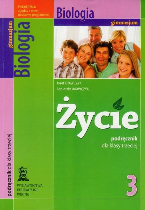 okładka Życie 3 Podręcznik Biologia Gimnazjum, Książka | Józef Krawczyk, Agnieszka Krawczyk