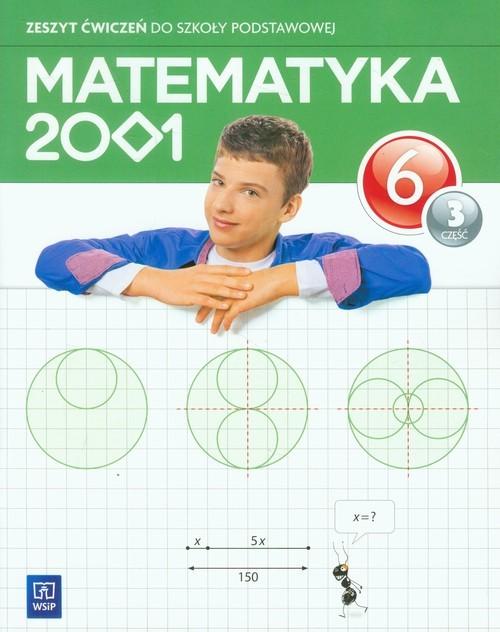 okładka Matematyka 2001 6 Zeszyt ćwiczeń Część 3 Szkoła podstawowa, Książka | Jerzy Chodnicki, Mirosław Dąbrowski, Pfeiffer