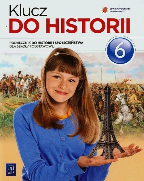 okładka Klucz do historii 6 Podręcznik Szkoła podstawowa, Książka | Wojciech Kalwat, Małgorzata Lis