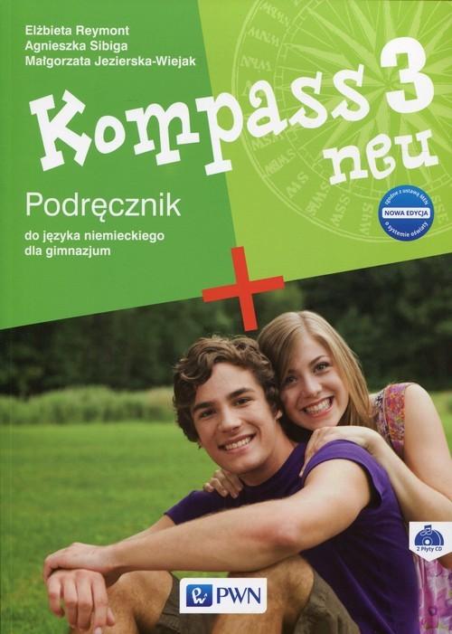 okładka Kompass 3 neu Nowa edycja Podręcznik do języka niemieckiego + 2CD Gimnazjum, Książka | Agnieszka Sibiga, Elżbieta Reymont, Jezierska