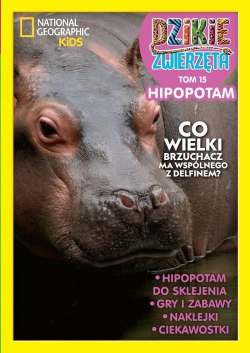 okładka Dzikie Zwierzęta 15 Hipopotam, Książka  
