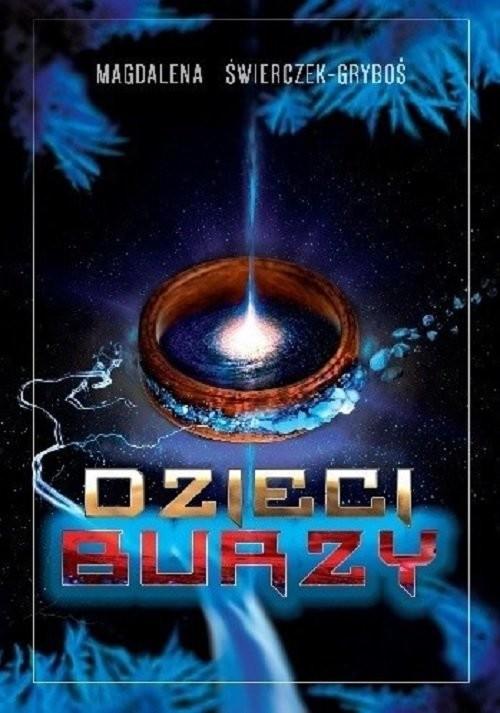 okładka Dzieci Burzy, Książka | Świerczek-Gryboś Magdalena