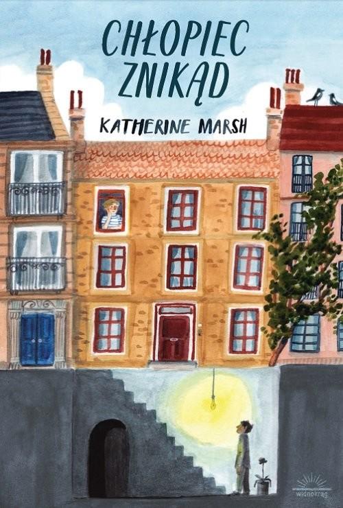 okładka Chłopiec znikąd, Książka | Marsh Katherine