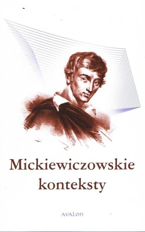 okładka Mickiewiczowskie konteksty, Książka | Maria (red.) Cieśla-Korytowska