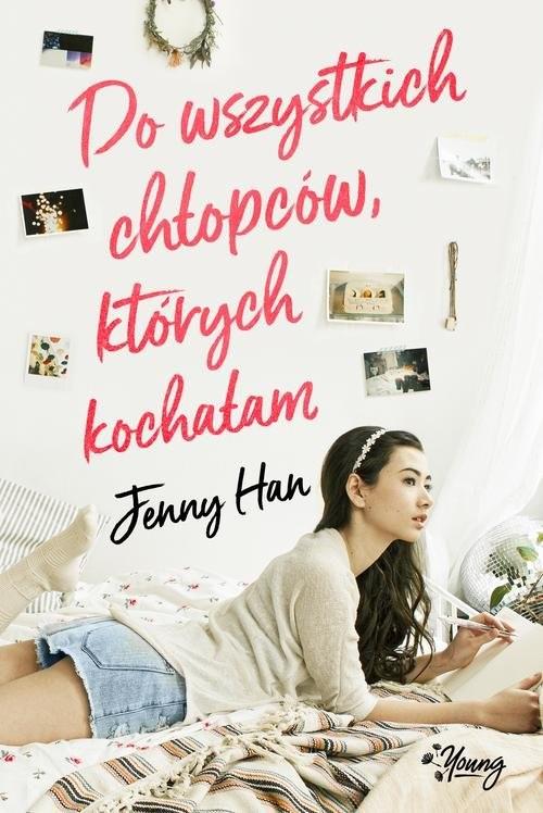 okładka Do wszystkich chłopców których kochałam, Książka | Jenny Han
