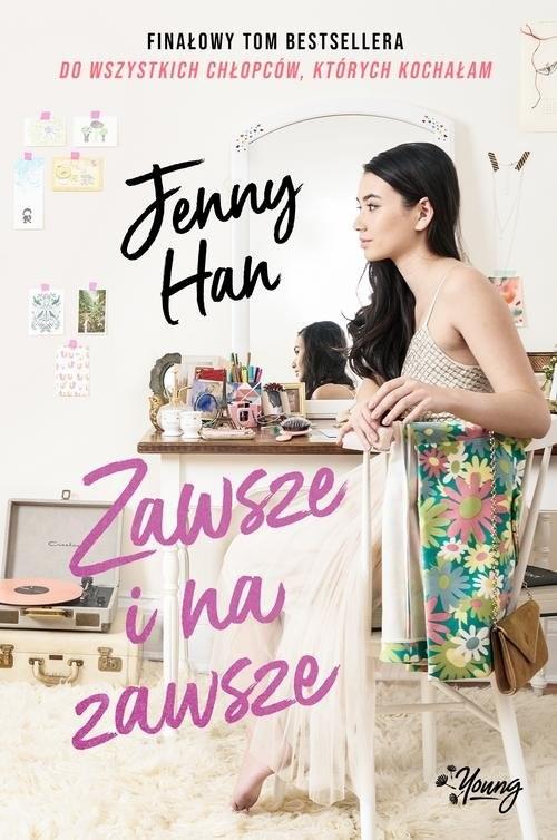 okładka Zawsze i na zawsze, Książka | Jenny Han