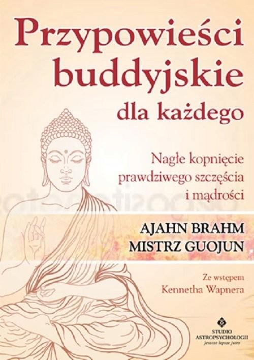 okładka Przypowieści buddyjskie dla każdego, Książka | Brahm Ajahn