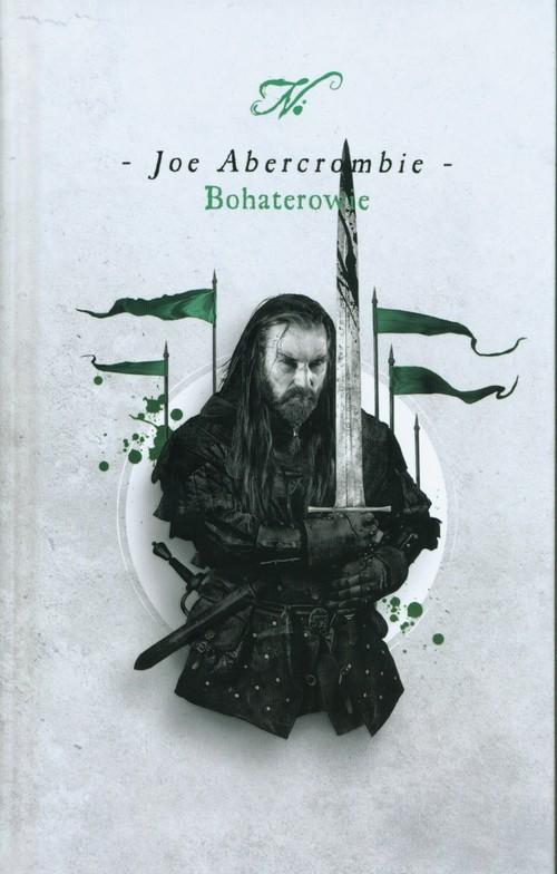 okładka Bohaterowie, Książka | Abercrombie Joe