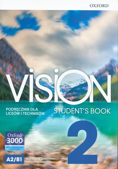 okładka Vision 2 Podręcznik + CD Szkoła ponadpodstawowa i ponadgimnazjalna, Książka | Elizabeth Sharman, Michael Duckworth