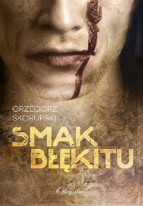 okładka Smak Błękituksiążka |  | Skorupski Grzegorz