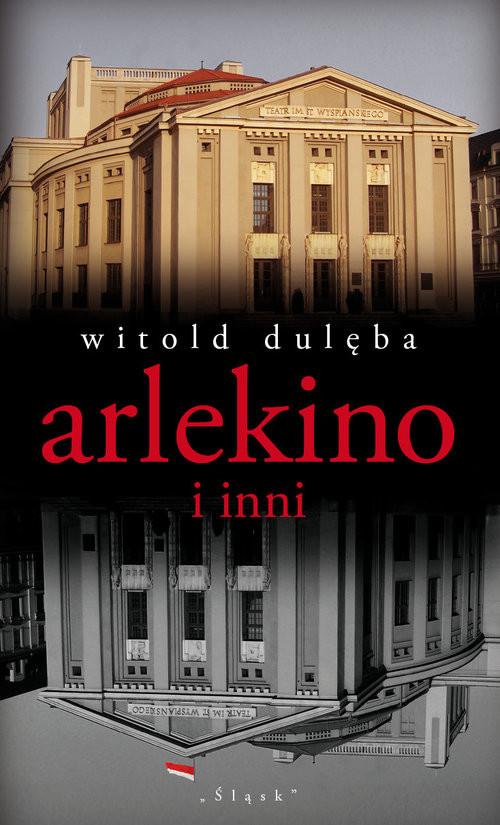 okładka Arlekino i inni, Książka | Dulęba Witold