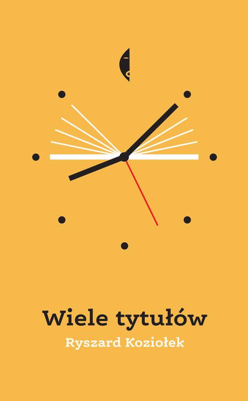okładka Wiele tytułów, Książka | Ryszard Koziołek