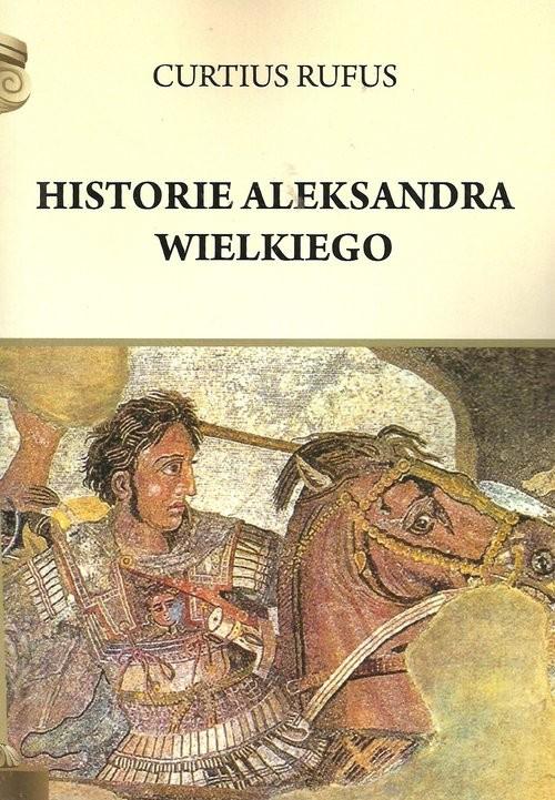 okładka Historie Aleksandra Wielkiego, Książka | Rufus Curtius