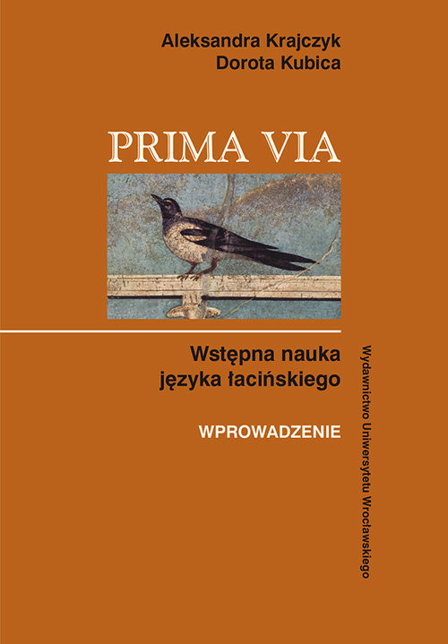 okładka Prima Via. Wstępna nauka języka łacińskiego Wprowadzenie, Książka | Aleksandra Krajczyk, Dorota Kubica