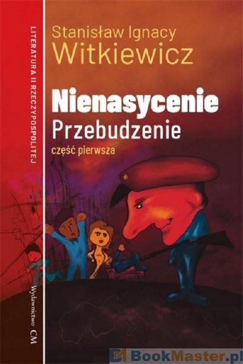 okładka Nienasycenie Część 1 Przebudzenie, Książka | Stanisław Ignacy Witkiewicz