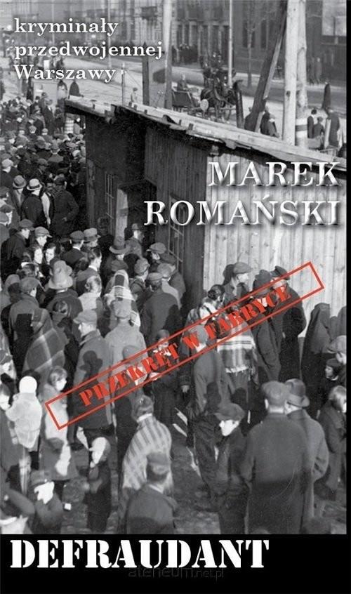 okładka Defraudant, Książka | Marek Romański