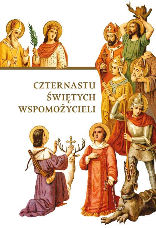 okładka Czternastu Świętych Wspomożycieli, Książka   Dorota Mazur