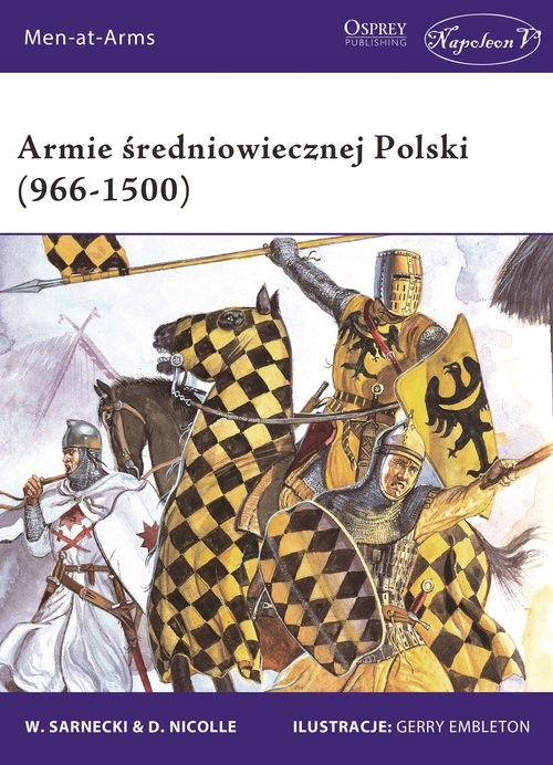 okładka Armie średniowiecznej Polski (966-1500), Książka |