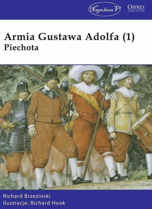 okładka Armia Gustawa Adolfa (1) Piechota, Książka | Richard Brzezinski