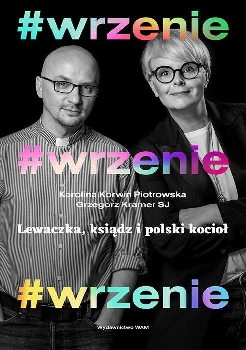 okładka #wrzenie Lewaczka, ksiądz i polski kocioł, Książka | Grzegorz SJ Kramer, Karolina Piotrowsk Korwin