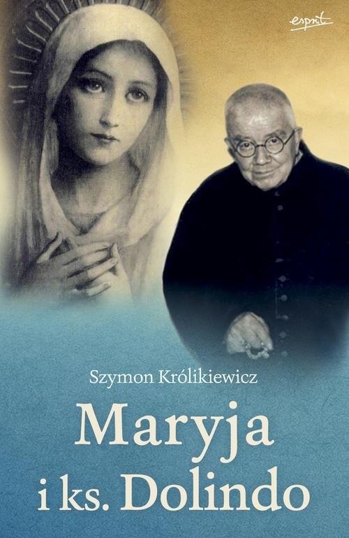 okładka Maryja i ks Dolindoksiążka      Królikiewicz Szymon