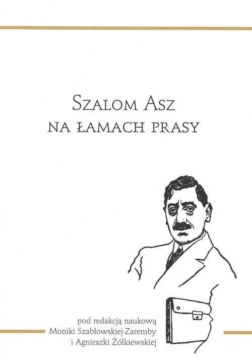 okładka Szalom Asz na łamach prasy / Convivo, Książka | Praca Zbiorowa