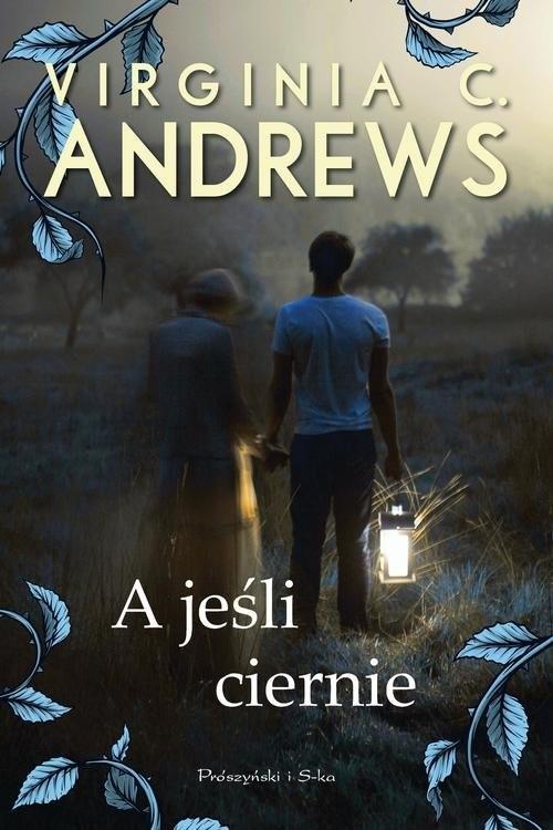 okładka A jeśli ciernie, Książka | Virginia C. Andrews