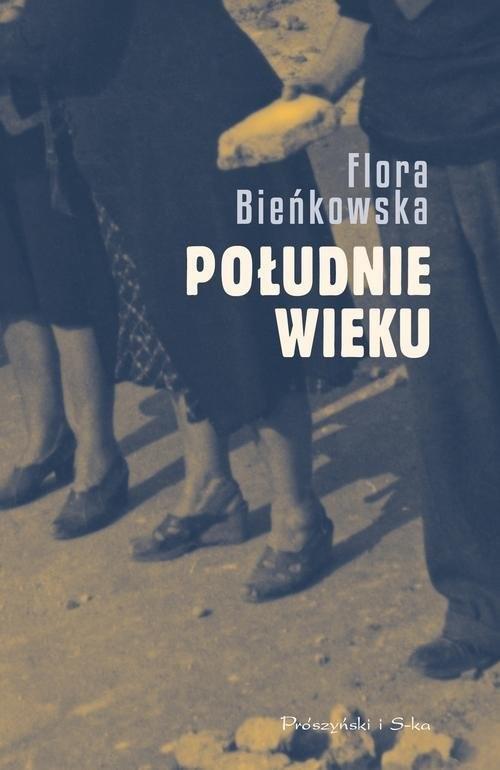 okładka Południe wieku, Książka | Bieńkowska Flora
