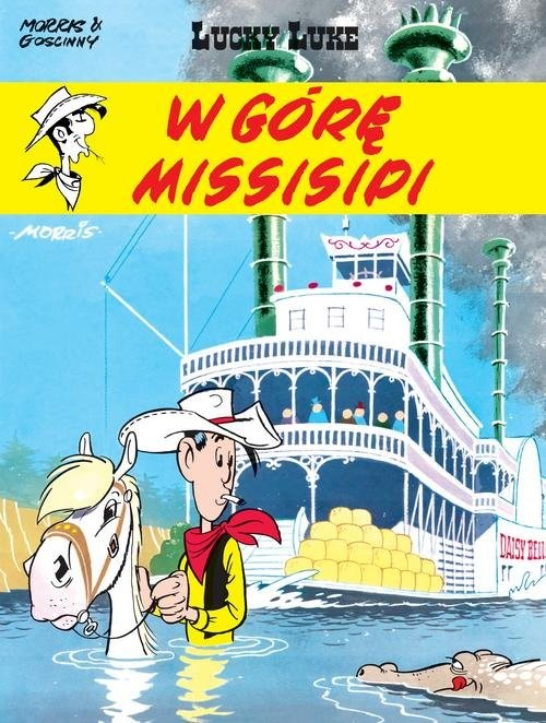 okładka Lucky Luke W górę Missisipi, Książka | Goscinny Rene