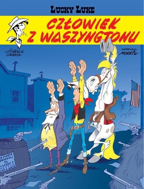 okładka Lucky Luke Człowiek z Waszyngtonu, Książka | Laurent Gerra, Achdé .