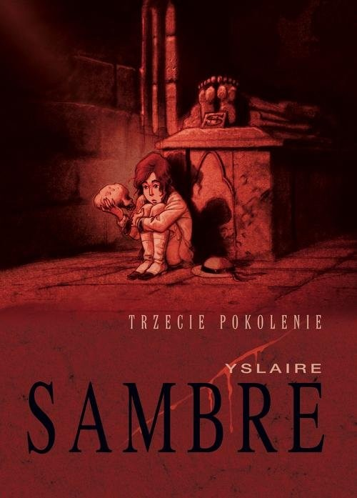 okładka Sambre Trzecie pokolenie, Książka | Yslaire Bernard