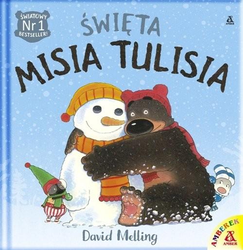 okładka Święta Misia Tulisia, Książka | David Melling