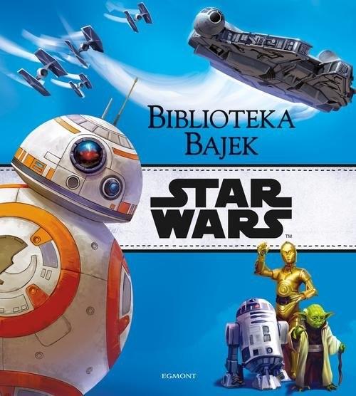 okładka Star Wars Biblioteka Bajekksiążka |  | Opracowanie zbiorowe