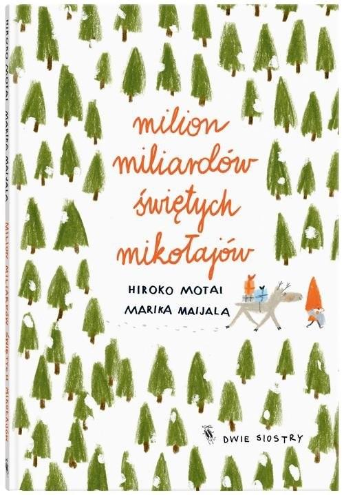 okładka Milion miliardów Świętych Mikołajówksiążka      Motai Hiroko