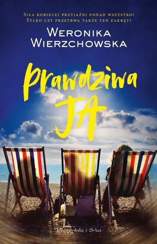 okładka Prawdziwa ja, Książka   Weronika Wierzchowska