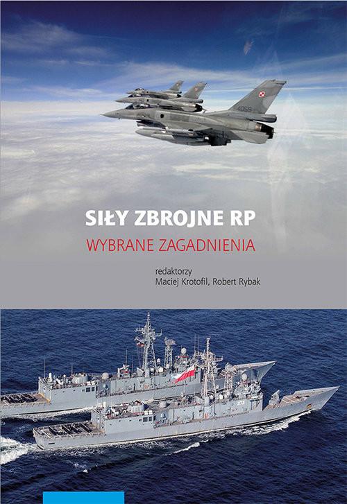 okładka Siły zbrojne RP Wybrane zagadnienia, Książka |