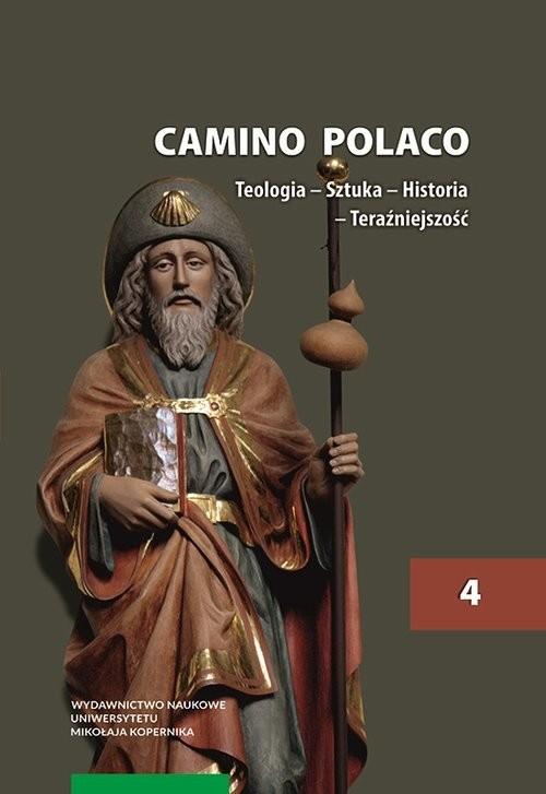 okładka Camino Polaco Teologia Sztuka Historia T.4, Książka |