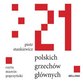 okładka 21 polskich grzechów głównychaudiobook | MP3 | Stankiewicz Piotr