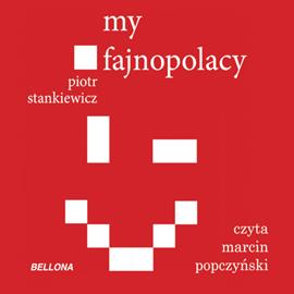 okładka My fajnopolacy, Audiobook | Stankiewicz Piotr
