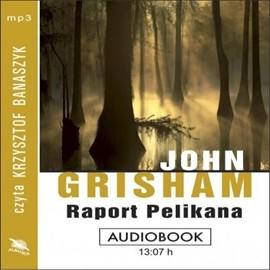 okładka Raport Pelikana, Audiobook | John  Grisham