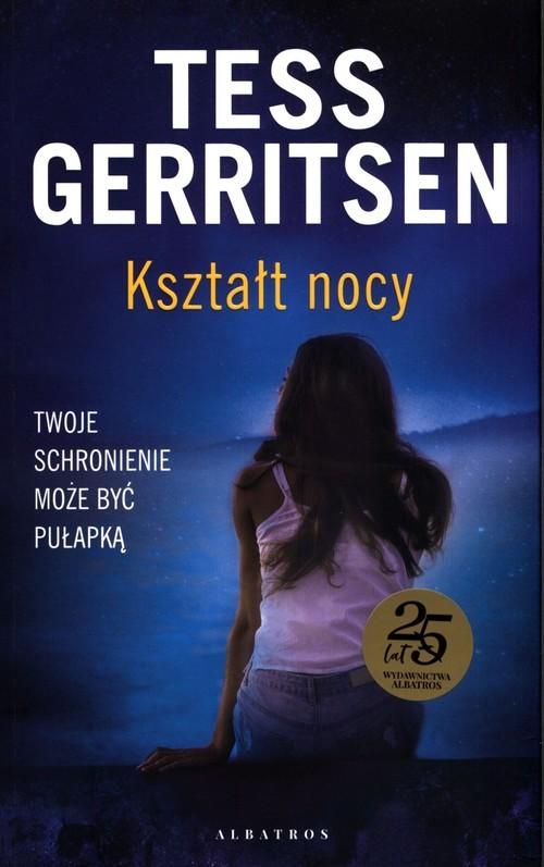 okładka Kształt nocy, Książka | Gerritsen Tess