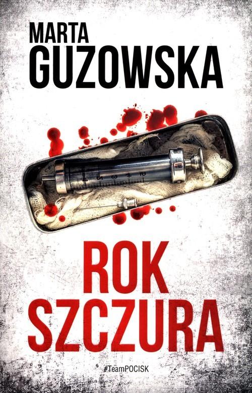 okładka Rok Szczuraksiążka      Marta Guzowska
