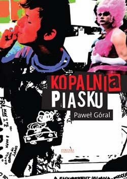 okładka Kopalnia piaskuksiążka |  | Góral Paweł