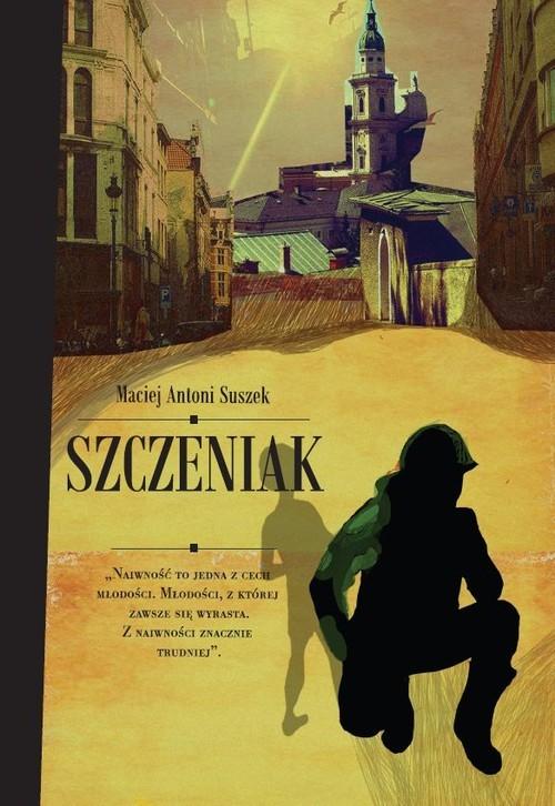 okładka Szczeniak, Książka | Maciej Antoni Suszek