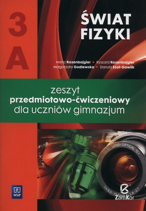 okładka Świat fizyki 3A Zeszyt przedmiotowo-ćwiczeniowy Gimnazjumksiążka      Maria Rozenbajgier, Ryszard Rozenbajgier, God