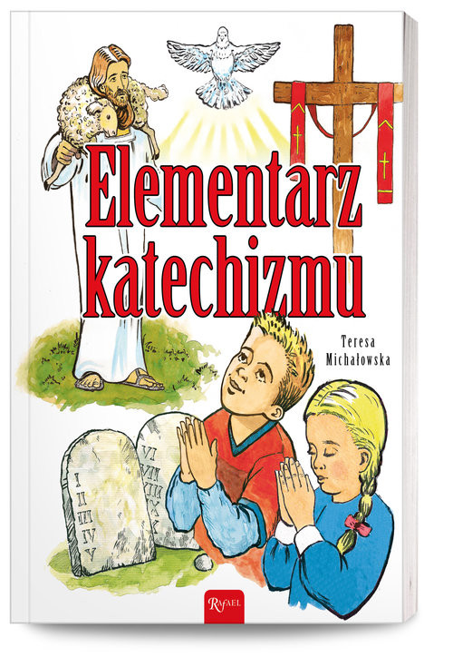 okładka Elementarz Katechizmu Nowe wydanie, Książka   Michałowska Teresa