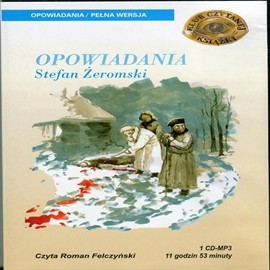 okładka Żeromski Opowiadaniaaudiobook | MP3 | Żeromski Stefan