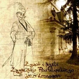 okładka Żywot i myśli Zygmunta Podfilipskiego, Audiobook | Józef Weyssenhoff