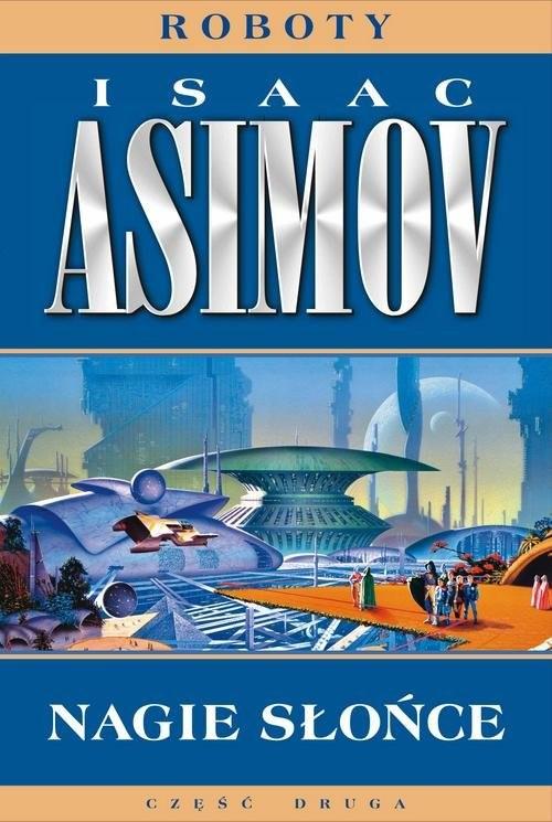 okładka Nagie słońce, Książka | Isaac Asimov